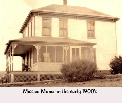 Mission Manor in the 1900's