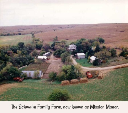 The Schwalm Family Farm, now known as Mission Manor.